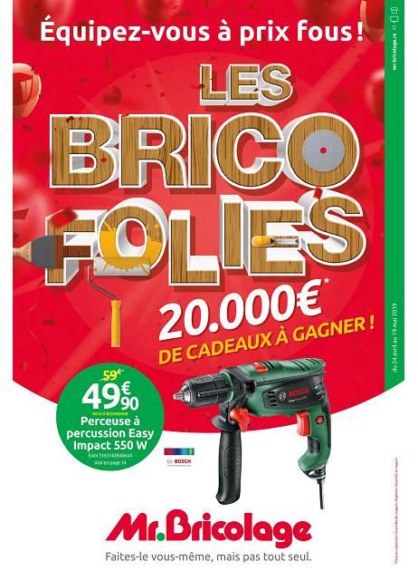 LAPUB.RE - PROSPECTUS DE MR BRICOLAGE - LES BRICOFOLIES ...